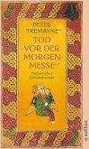 Tod vor der Morgenmesse / Ein Fall für Schwester Fidelma Bd.17 (eBook, ePUB)