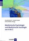 Medizinische Psychologie und Medizinische Soziologie von A bis Z (eBook, PDF)