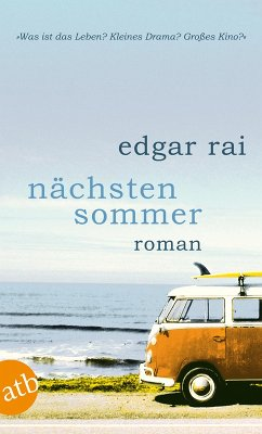 Nächsten Sommer (eBook, ePUB) - Rai, Edgar