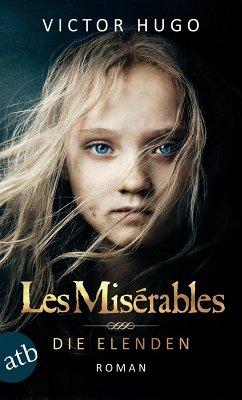 Les Misérables / Die Elenden (eBook, ePUB) - Hugo, Victor