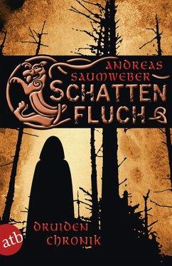 Schattenfluch / Druidenchronik Bd.3