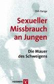 Missbrauch an Jungen. Die Mauer des Schweigens (eBook, PDF)