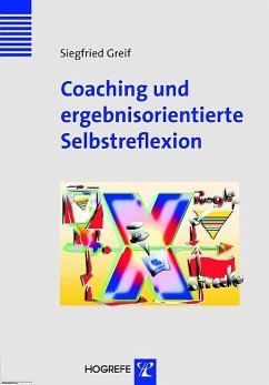 Coaching und selbstorientierte Selbstreflexion (Innovatives Management) (eBook, PDF) - Greif, Siegfried