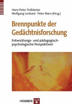 Brennpunkte der Gedächtnisforschung (eBook, PDF) - Lenhard, Wolfgang; Trolldenier, Hans-Peter; Marx, Peter
