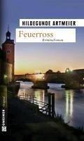 Feuerross (eBook, PDF) - Artmeier, Hildegunde