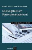Leistungstests im Personalmanagement. (Praxis der Personalpsychologie, Band 19) (eBook, ePUB)