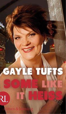Some like it heiß (eBook, ePUB) - Tufts, Gayle