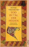 Tod im Tal der Heiden / Ein Fall für Schwester Fidelma Bd.7 (eBook, ePUB)