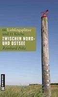 Zwischen Nord- und Ostsee (eBook, PDF) - Pelte, Reinhard