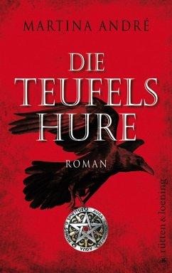 Die Teufelshure (eBook, ePUB) - André, Martina