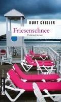Friesenschnee (eBook, PDF) - Geisler, Kurt