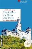 Von Koblenz zu Rhein und Mosel (eBook, PDF)
