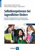 Selbstkompetenzen bei Jugendlichen fördern (eBook, PDF)