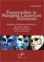 Frauenrollen in Margaret Laurences Romanen (eBook, PDF) - Huck, Sybille