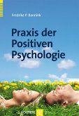 Praxis der Positiven Psychologie (eBook, PDF)