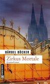 Zirkus Mortale / Florian Halstaff Bd.2 (eBook, ePUB)