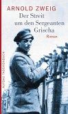 Der Streit um den Sergeanten Grischa (eBook, ePUB)