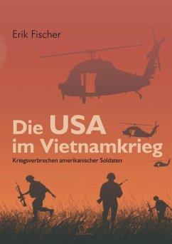 Die USA im Vietnamkrieg (eBook, ePUB) - Fischer, Erik