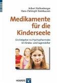 Medikamente für die Kinderseele (eBook, PDF)
