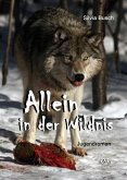Allein in der Wildnis (eBook, PDF)