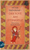 Der Tote am Steinkreuz / Ein Fall für Schwester Fidelma Bd.6 (eBook, ePUB)