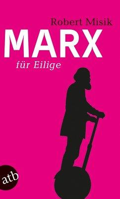 Marx für Eilige (eBook, ePUB) - Misik, Robert
