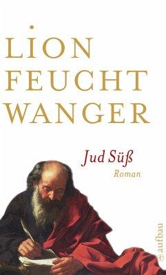 Jud Süß (eBook, ePUB) - Feuchtwanger, Lion