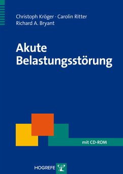 Akute Belastungsstörung (eBook, PDF) - Kröger, Christoph; Bryant, Richard A.; Ritter, Carolin