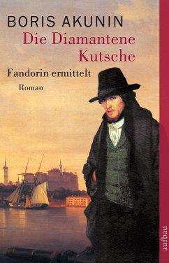 Die Diamantene Kutsche (eBook, ePUB) - Akunin, Boris