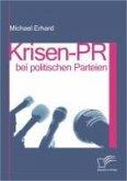 Krisen-PR bei politischen Parteien (eBook, PDF)