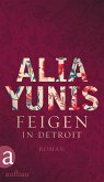 Feigen in Detroit (eBook, ePUB)