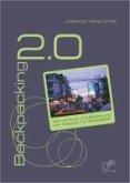 Backpacking 2.0: Verwendung und Bedeutung von Weblogs für Backpacker (eBook, PDF)