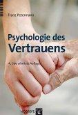 Psychologie des Vertrauens (eBook, PDF)