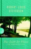 Das Licht der Flüsse (eBook, ePUB)
