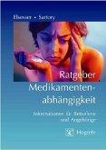 Ratgeber Medikamentenabhängigkeit (eBook, PDF)