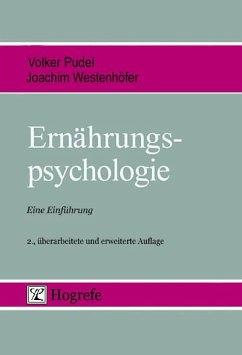 Ernährungspsychologie (eBook, PDF) - Pudel, Volker; Westenhöfer, Joachim