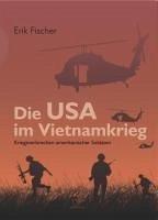 Die USA im Vietnamkrieg (eBook, PDF) - Fischer, Erik