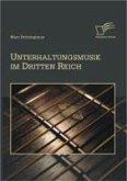 Unterhaltungsmusik im Dritten Reich (eBook, PDF)
