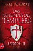 Das Geheimnis des Templers - Episode III (eBook, ePUB)