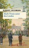 Mark Twain unter den Linden (eBook, PDF)