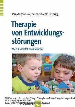 Therapie von Entwicklungsstörungen (eBook, PDF) - Suchodoletz, Waldemar von