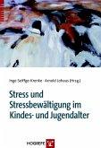 Stress und Stressbewältigung im Kindes- und Jugendalter (eBook, PDF)