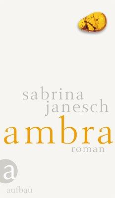 Ambra (eBook, ePUB) - Janesch, Sabrina