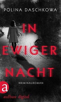 In ewiger Nacht (eBook, ePUB) - Daschkowa, Polina