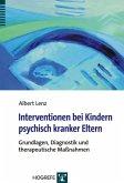 Interventionen bei Kindern psychisch kranker Eltern (eBook, PDF)