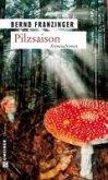 Pilzsaison / Tannenbergs erster Fall (eBook, ePUB)