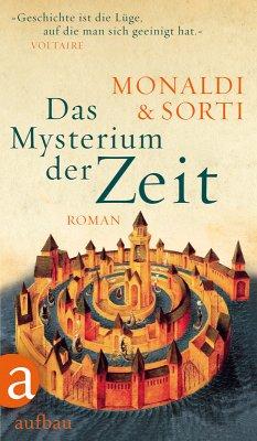 Das Mysterium der Zeit (eBook, ePUB) - Monaldi, Rita; Sorti, Francesco