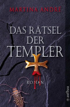 Das Rätsel der Templer / Die Templer Bd.1