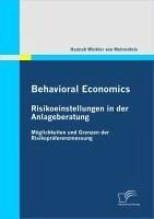 Behavioral Economics: Risikoeinstellungen in der Anlageberatung (eBook, PDF) - Winkler von Mohrenfels, Hannah