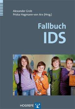 Fallbuch IDS (eBook, PDF) - Grob, Alexander; Arx, Priska Hagmann-von